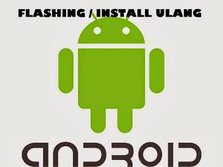 Cara Flashing Android